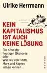 Ulrike Herrmann - Kein Kapitalismus ist auch keine Lösung